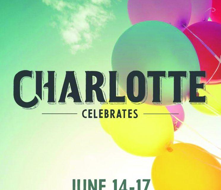 Charlotte Celebrates four days of family fun
